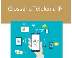 Glossário telefonia IP
